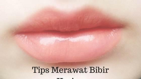 tips mengatasi bibir kering dan pecah-pecah