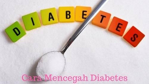 cara mencegah agar tidak terkena penyakit diabetes